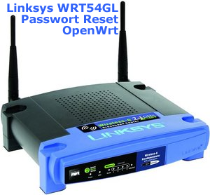 linksys-wrt54gl-openwrt-reset-passwort
